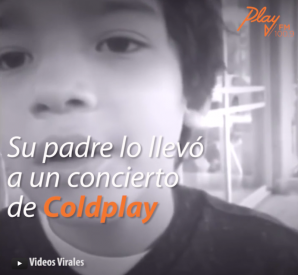 VIDEOS | Coldplay saluda a su pequeño fan con autismo